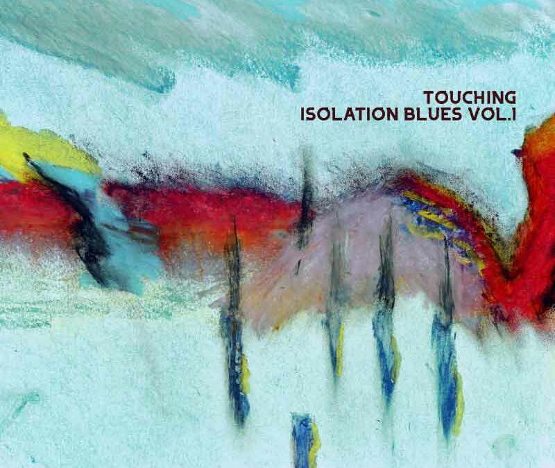 Debut Album : Launching Isolation Blues